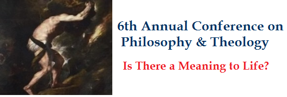 2013 Annual Conference: Is There a Meaning to Life?