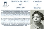 Legendary Ladies of Lincoln: Carolyn A. Banner by Mark Schleer and Ithaca Bryant