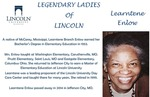 Legendary Ladies of Lincoln: Learntene Enlow by Mark Schleer and Ithaca Bryant