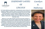 Legendary Ladies of Lincoln: Carolyn R. Mahoney by Mark Schleer and Ithaca Bryant