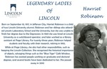 Legendary Ladies of Lincoln: Harriet Robinson by Mark Schleer and Ithaca Bryant