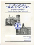 Soldiers' dream continued : a pictorial history of Lincoln University of Missouri