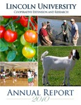 Lincoln University Cooperative Extension and Research Annual Report 2010