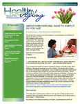 Healthy Aging Newsletter Spring/Summer 2013 by Paula J. Carter Center on Minority Health and Aging, Lincoln University Cooperative Extension