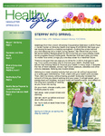 Healthy Aging Newsletter Spring 2014 by Paula J. Carter Center on Minority Health and Aging, Lincoln University Cooperative Extension